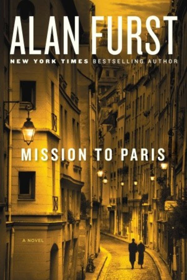 'Mission to Paris' by Alan Furst