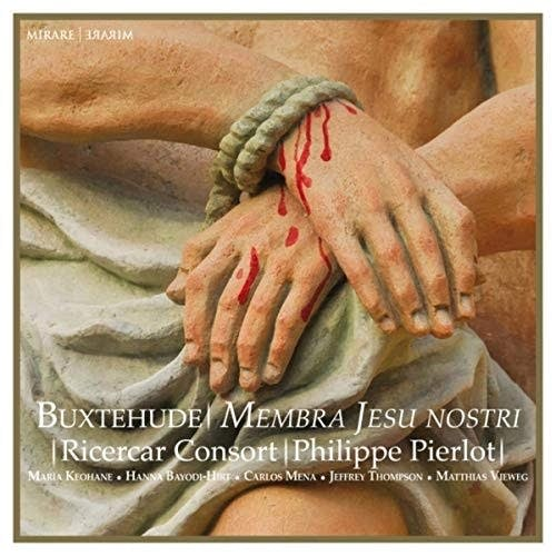 The Ricercar Consort: 'Buxtehude: Membra Jesu Nostri'