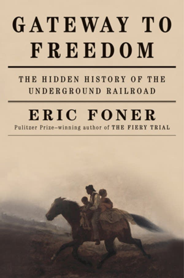 'Gateway to Freedom' by Eric Foner
