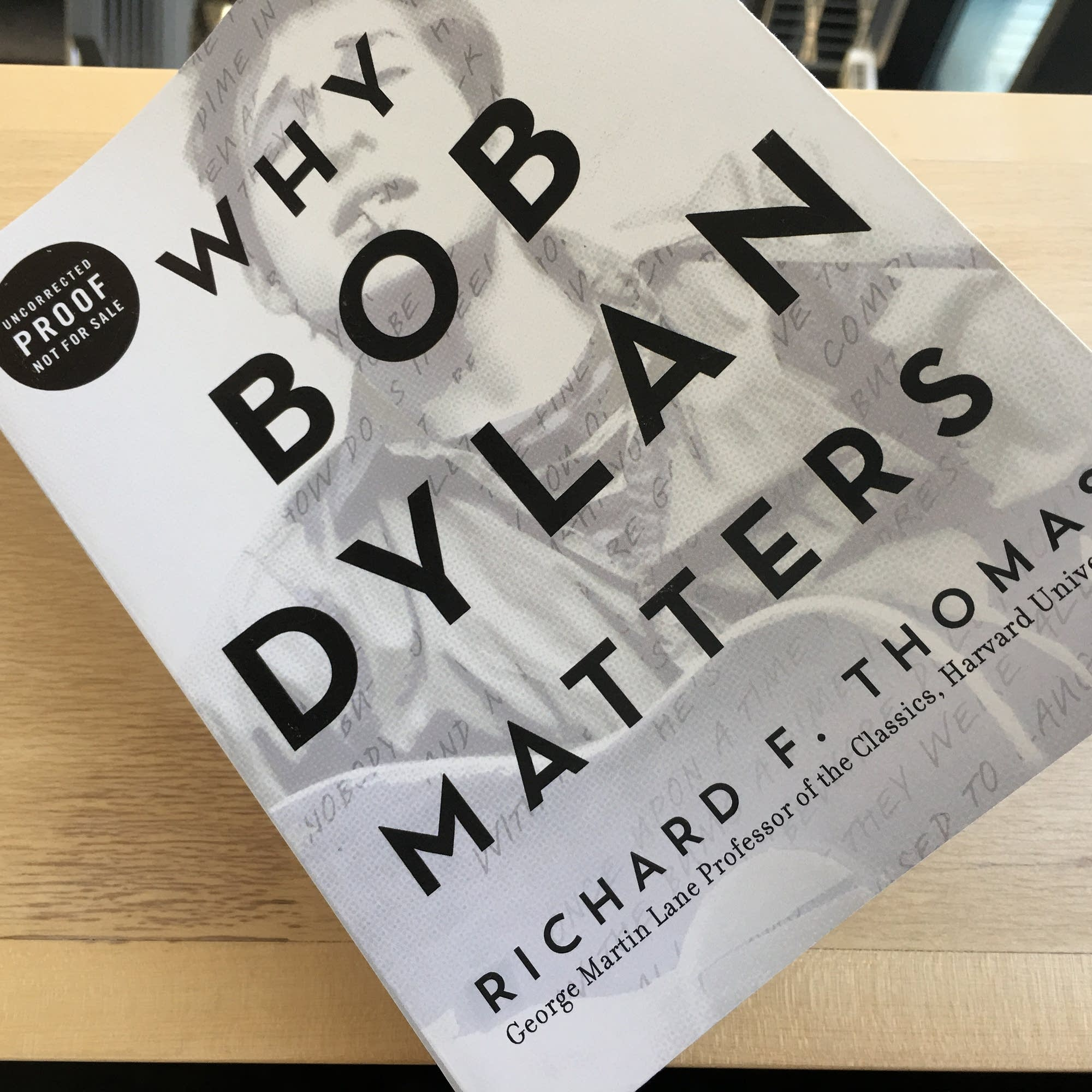 Richard F. Thomas's 'Why Bob Dylan Matters.'