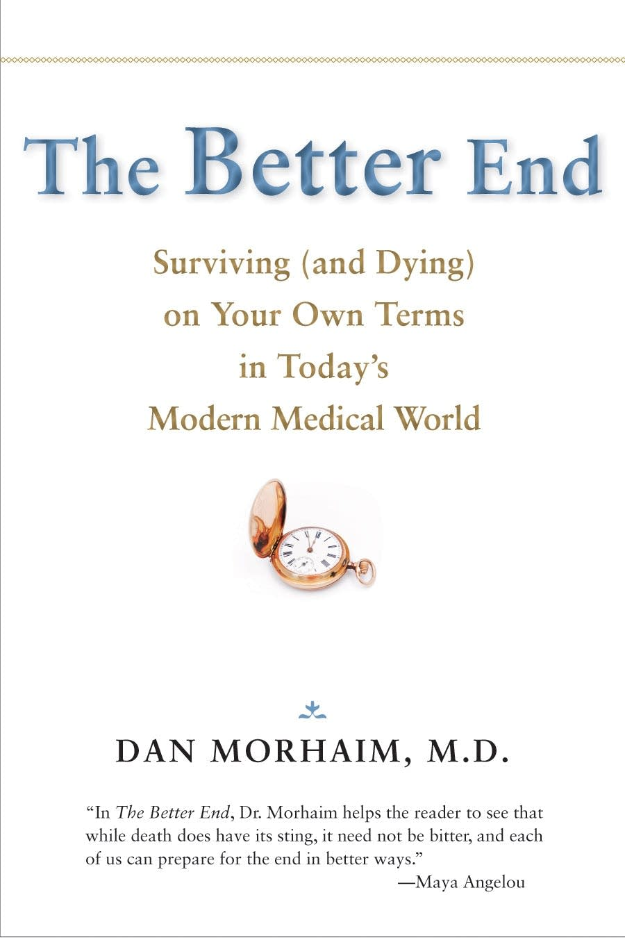 """The Better End"" by Dan Morhaim"