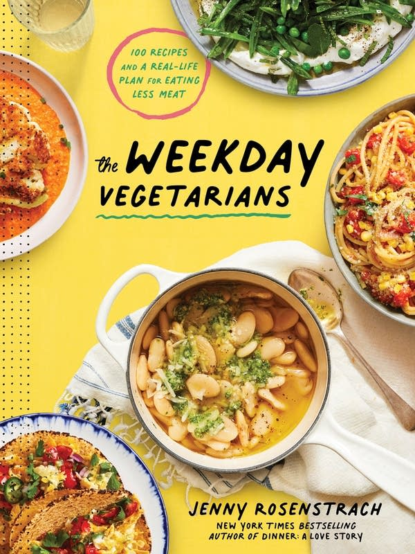 The Weekday Vegetarians. Copyright © 2021 by Jenny Rosenstrach.