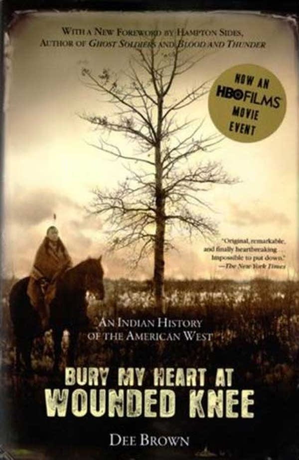 'Bury My Heart at Wounded Knee'