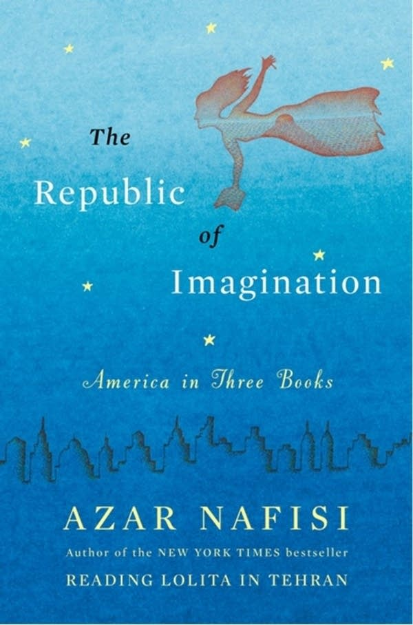 'Republic of Imagination' by Azar Nafisi