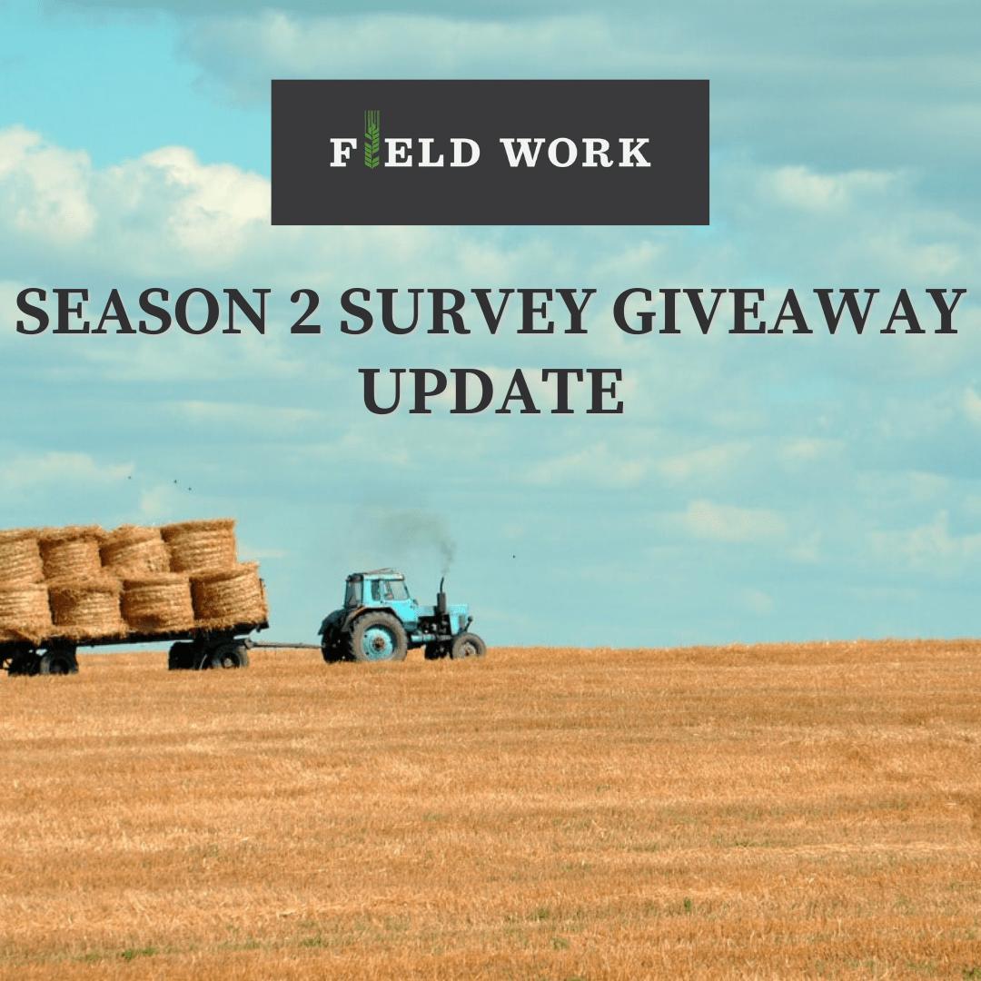 Field Work survey giveaway update