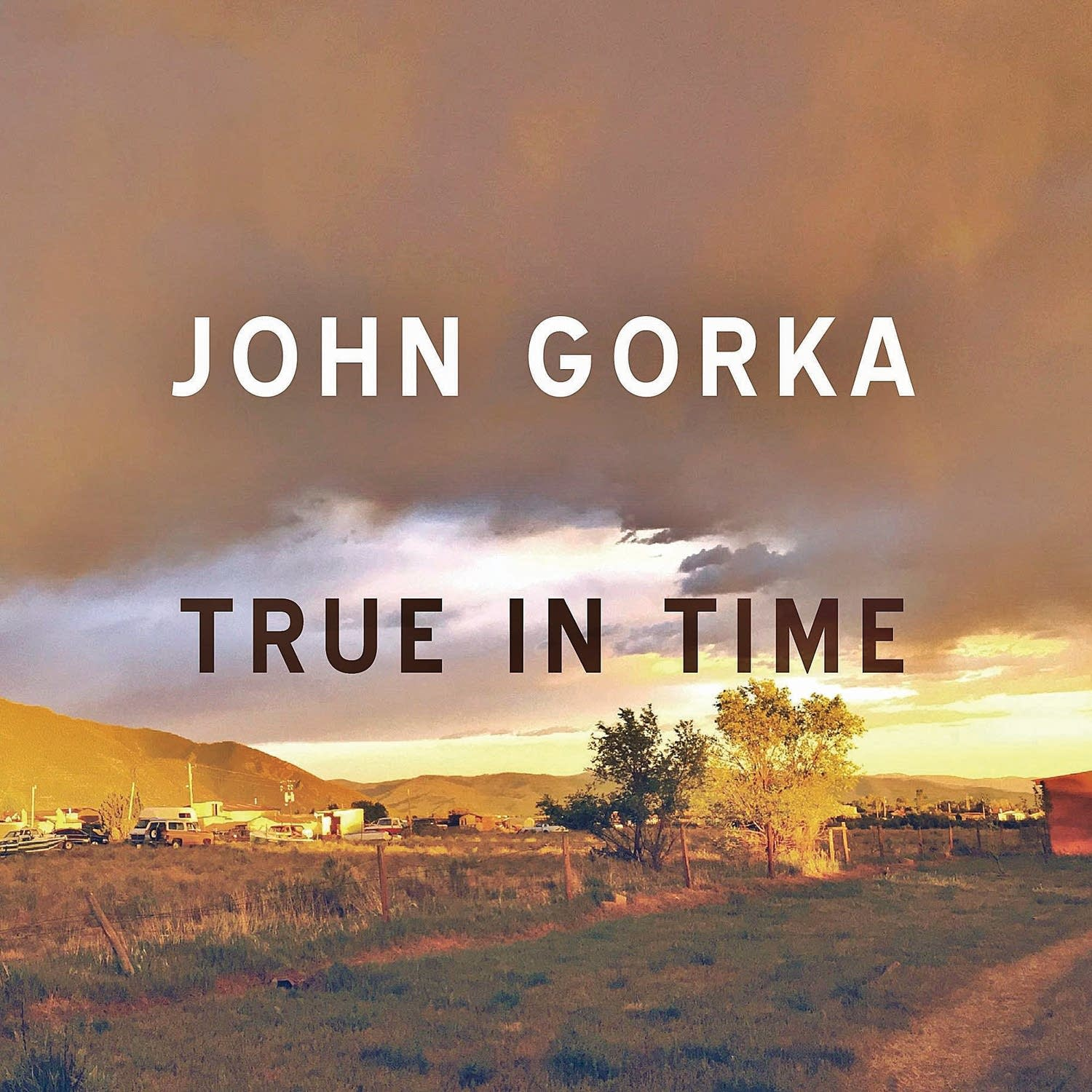 John Gorka, 'True In Time'