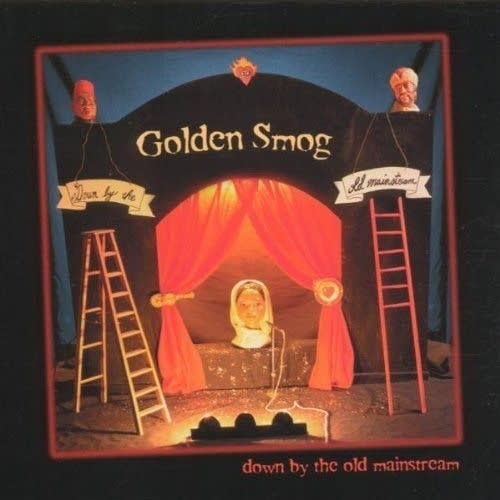 Album art: Golden Smog, 'Down By the Old Mainstream.'