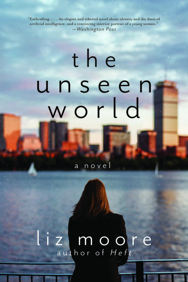 'The Unseen World' by Liz Moore