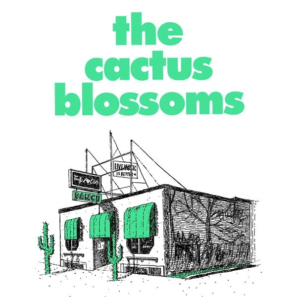 The Cactus Blossoms 2020 Turf Club residency