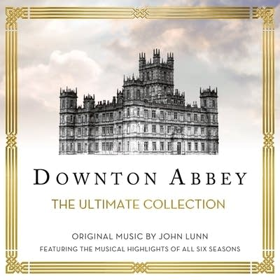733529 20160216 john lunn downton abbey the ultimate collection