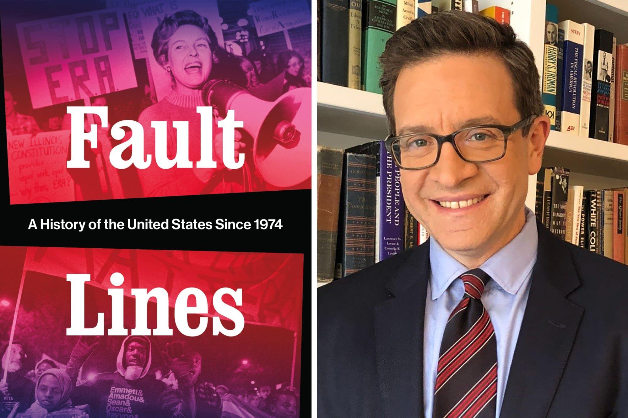 Princeton historian Julian Zelizer, author of 'Fault Lines'