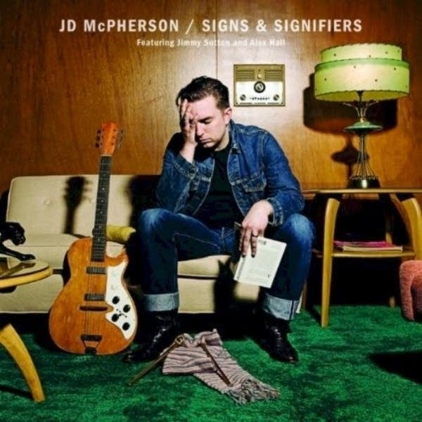 JD McPherson - Signs and Signifiers