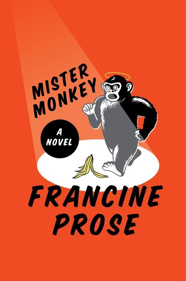 'Mister Monkey' by Francine Prose