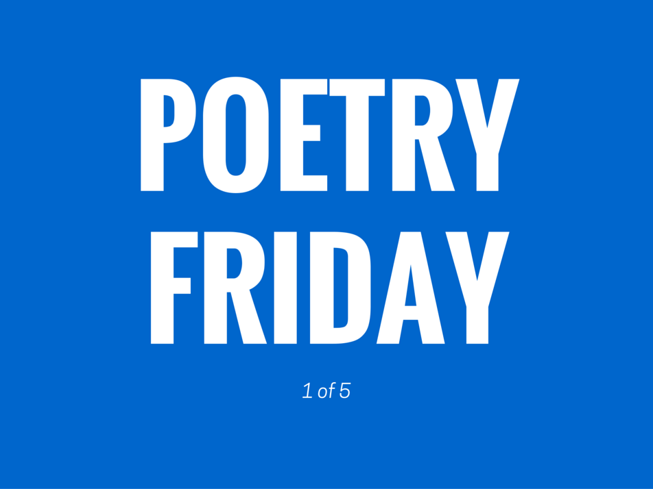 The first Poetry Friday of 2016