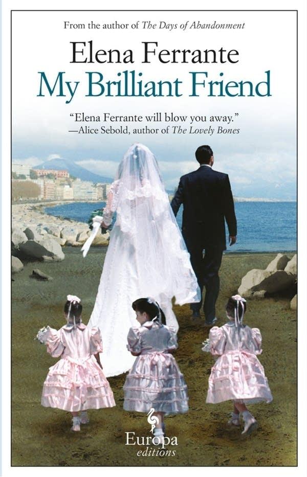 'My Brilliant Friend' by Elena Ferrante