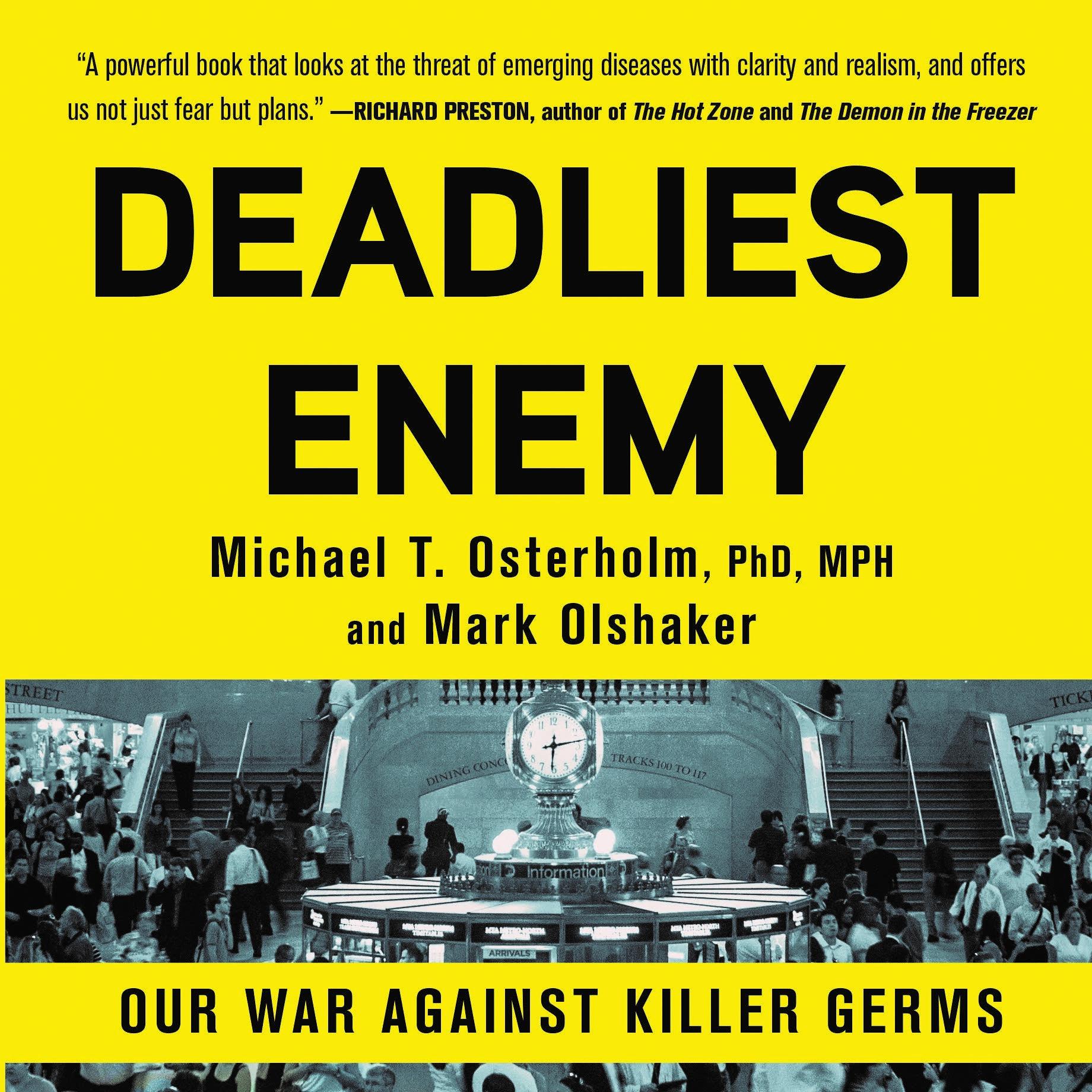 'Deadliest Enemy' by Michael Osterholm