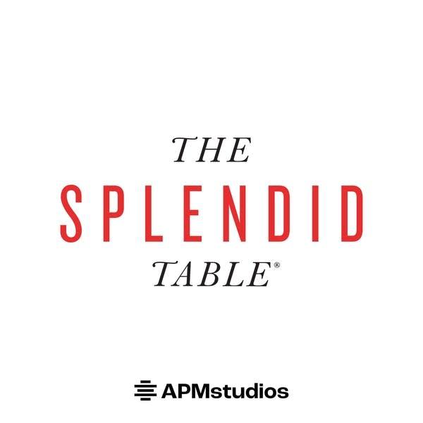 Splendid Table - APM Studios Podcast Art