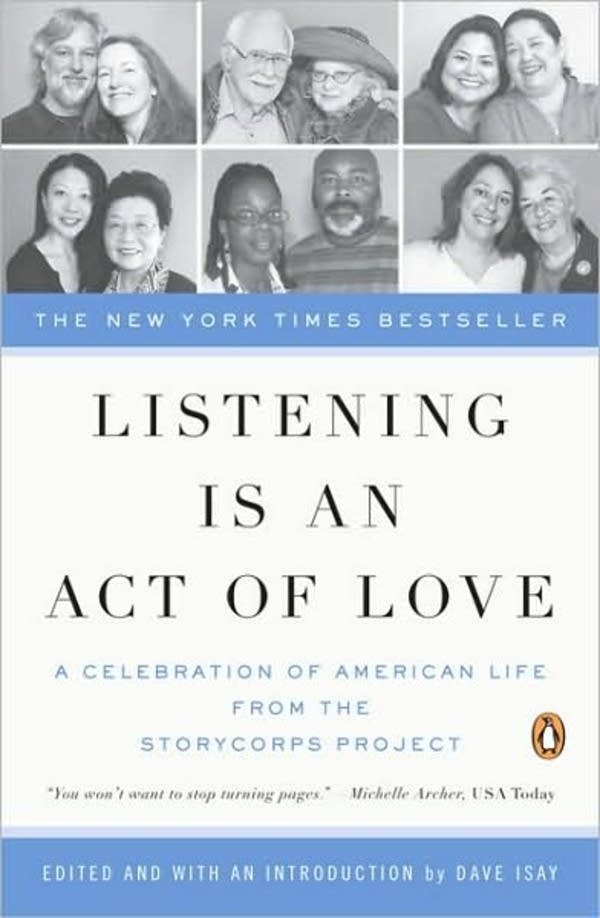 'Listening is an Act of Love' by Dave Isay