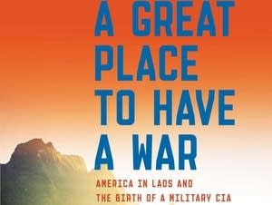 'A Great Place to Have a War'