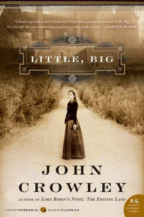 'Little, Big' by John Crowley