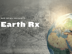 Earth Rx: Climate solutions for a changing planet