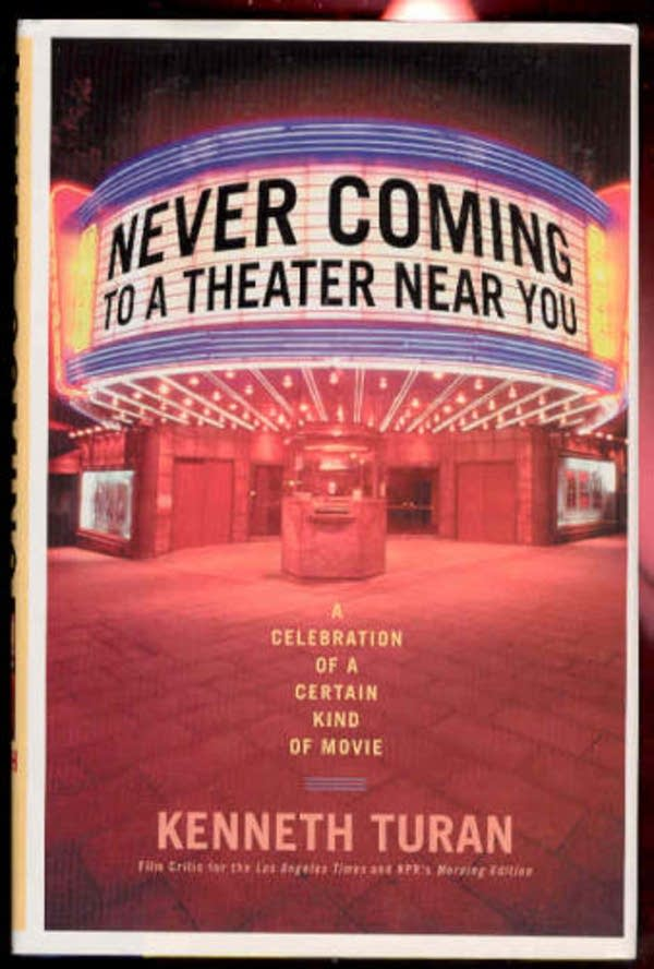 'Never Coming to a Theater Near You'