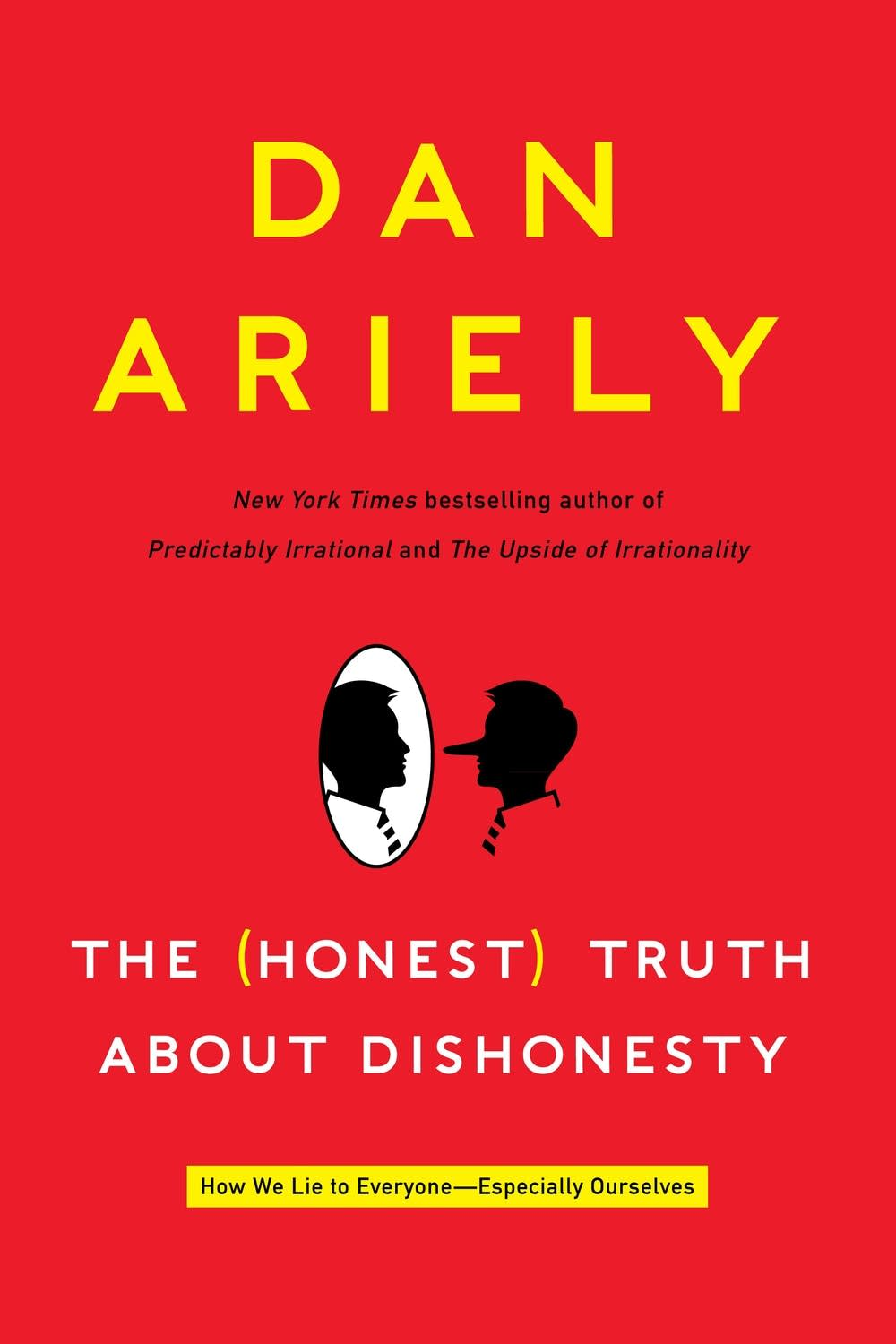 'The Honest Truth About Dishonesty' by Dan Ariely