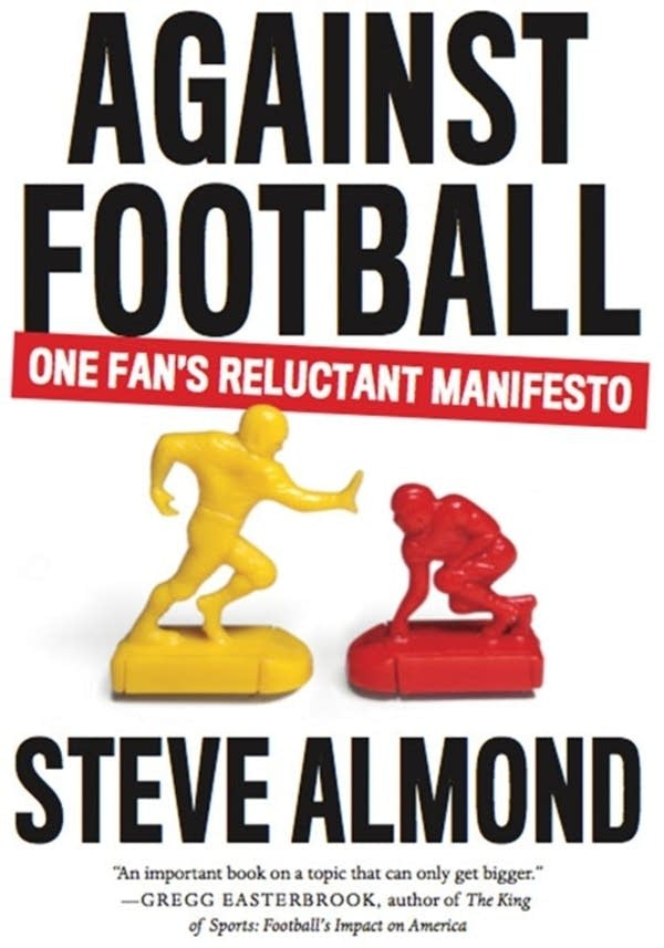 'Against Football' by Steve Almond
