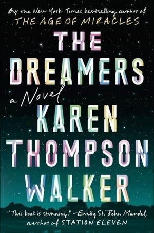 """The Dreamers"" by Karen Thompson Walker"