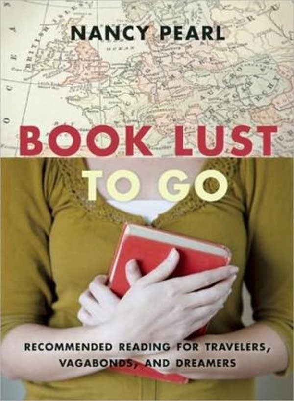 'Book Lust To Go' by Nancy Pearl