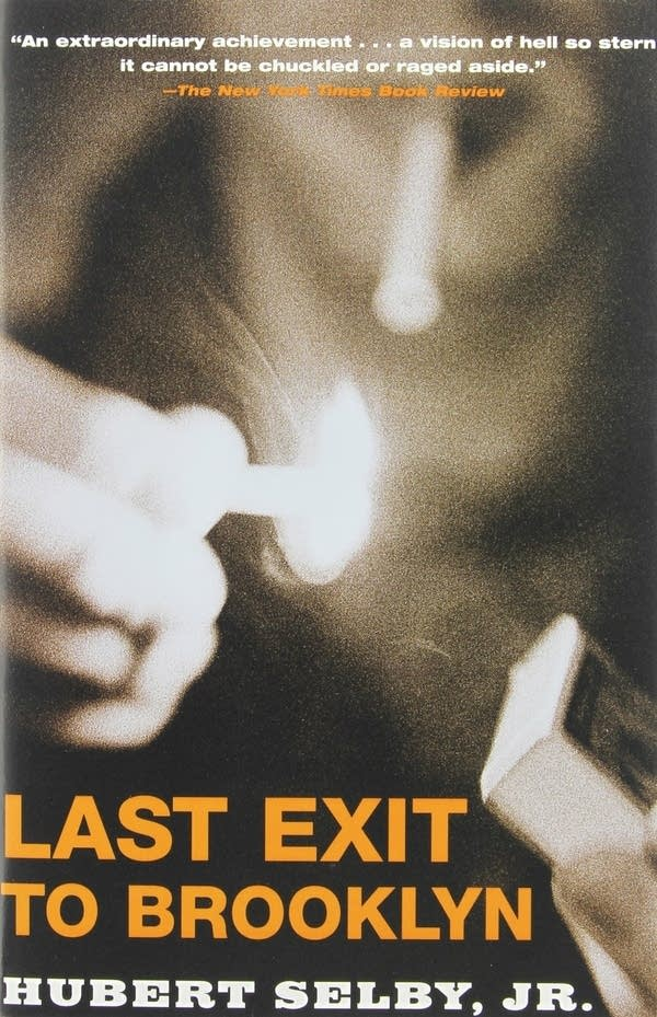 Last Exit to Brooklyn by Hubert Selby Jr.