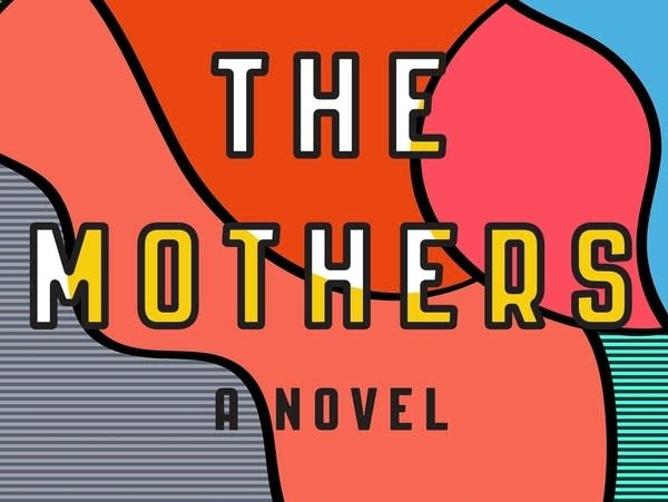 'The Mothers' by Brit Bennett