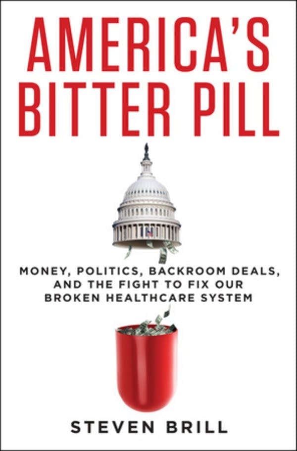 'America's Bitter Pill' by Steven Brill