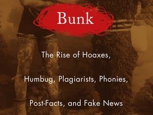 """Bunk"" explores why Americans love a good hoax."