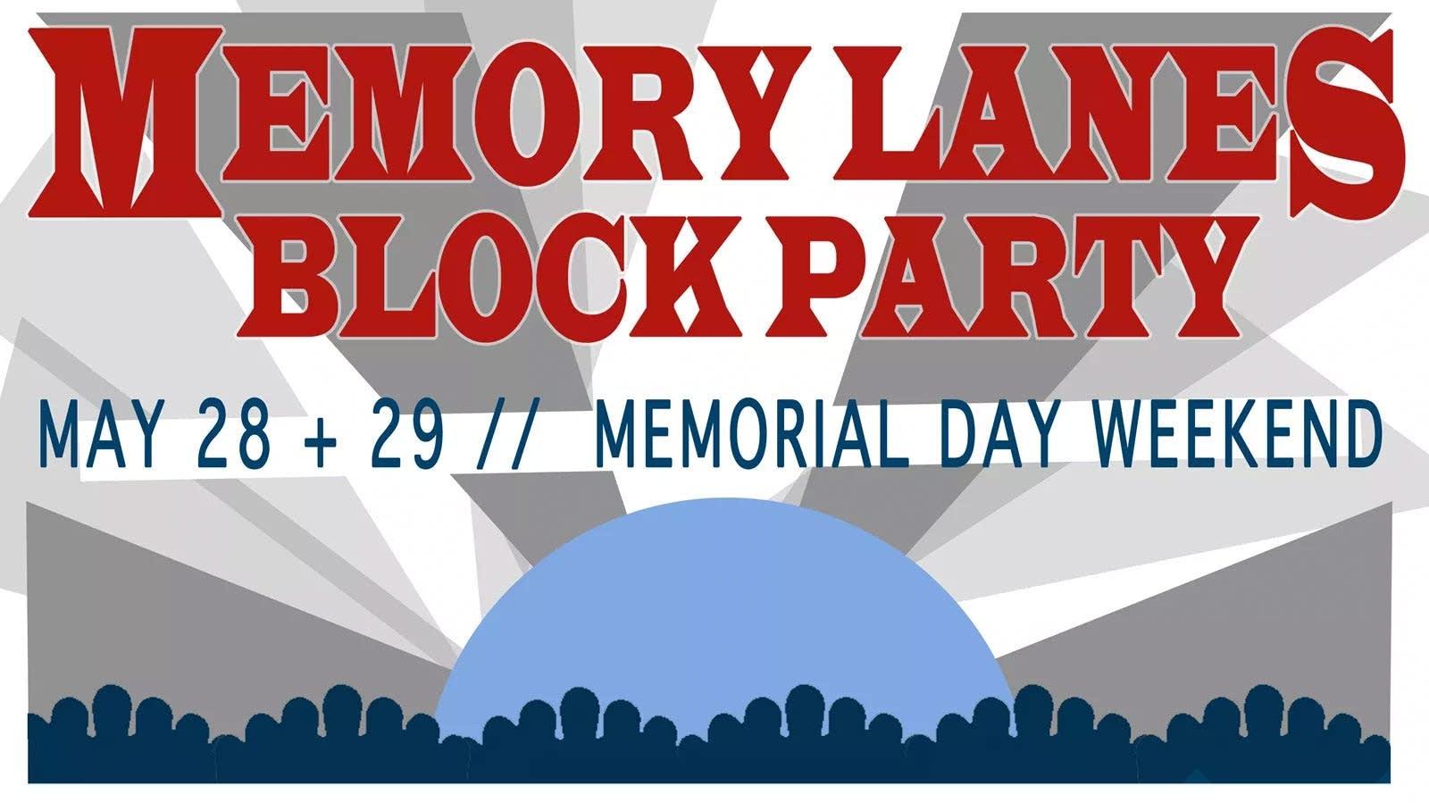 Memory Lanes Block Party 2017