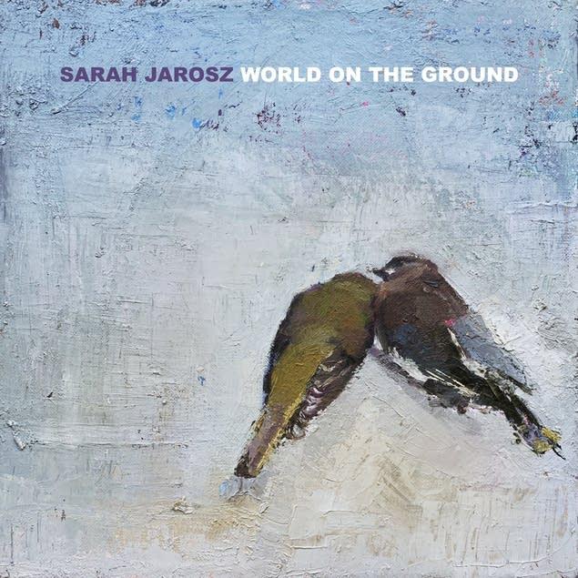 Sarah Jarosz, 'World On The Ground'