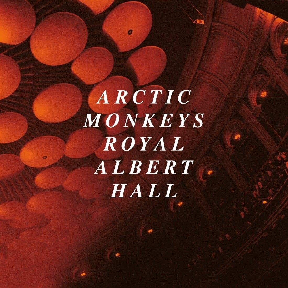 Arctic Monkeys, 'Live at the Royal Albert Hall'