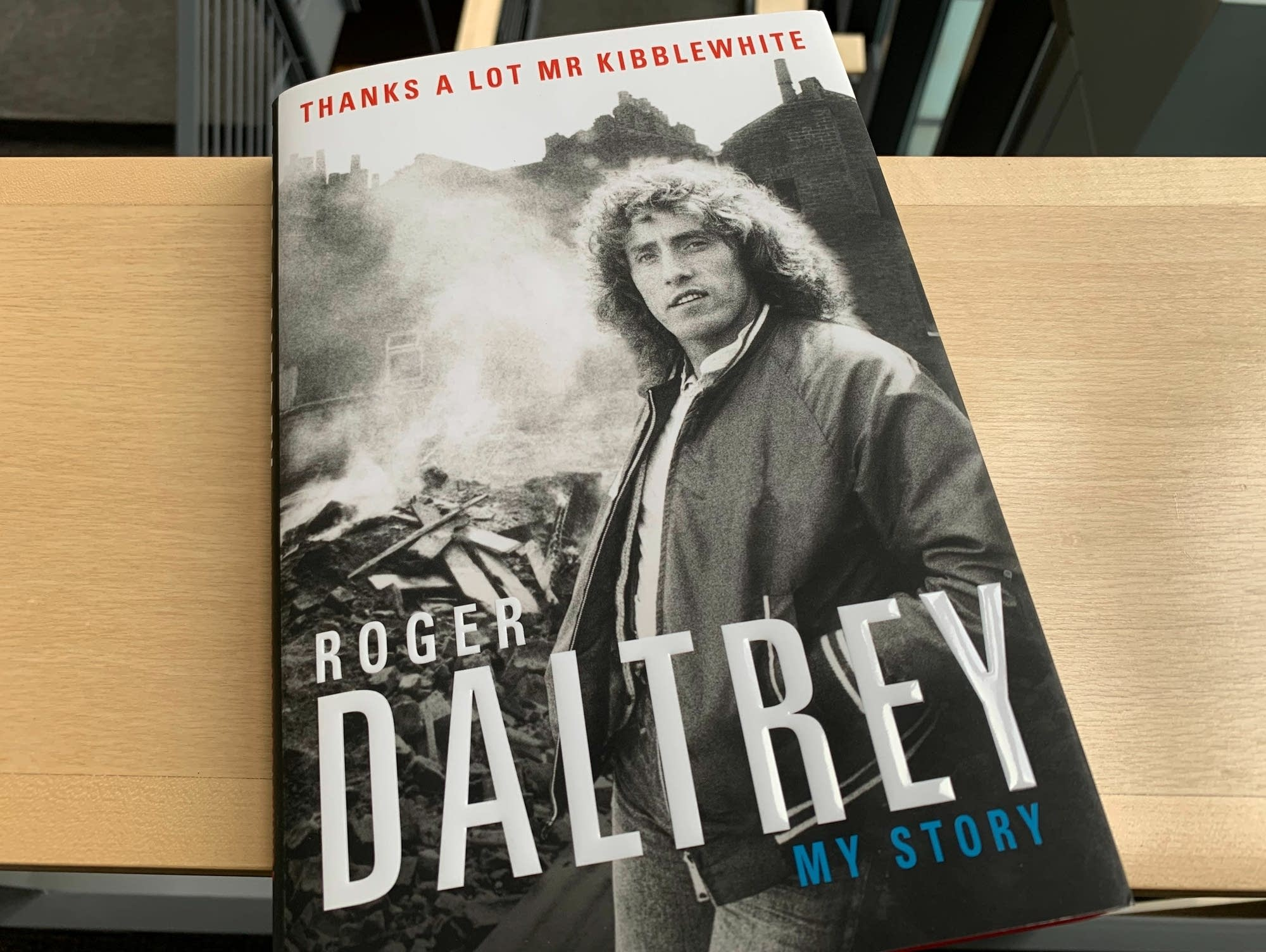 Roger Daltrey's 'Thanks a Lot Mr. Kibblewhite.'