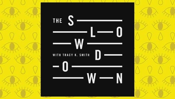 Listen to an episode of The Slowdown.