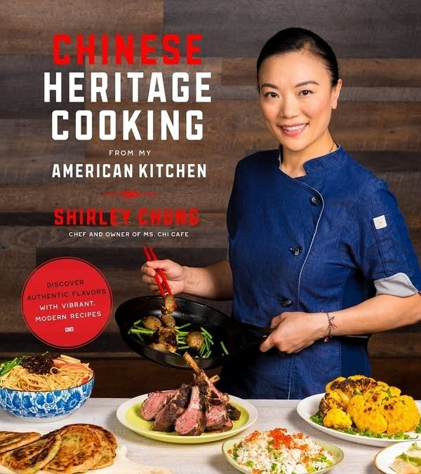 Heritage Chinese Cooking From My American Kitchen