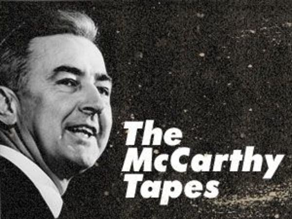 The McCarthy Tapes
