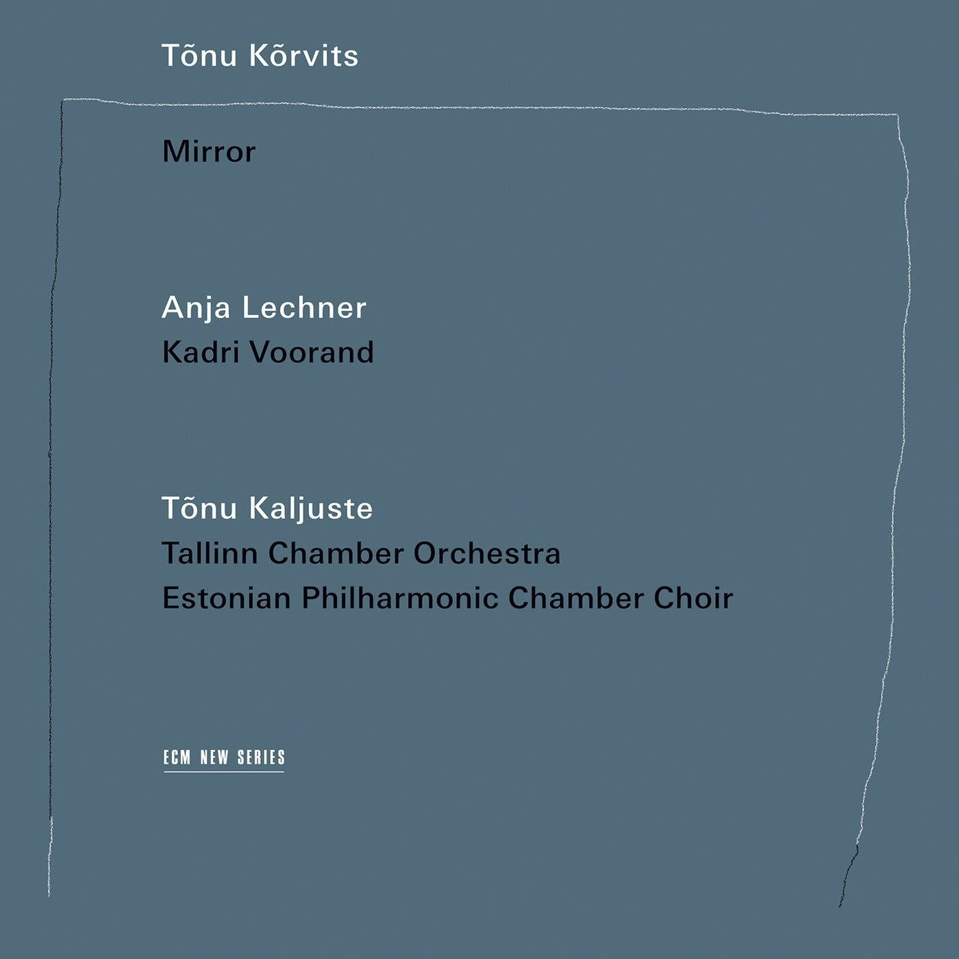 Tonu Korvits, 'Mirror'