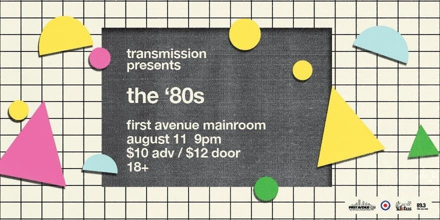 Transmission Presents the '80s