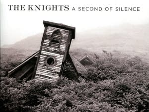 The Knights: A Second of Silence