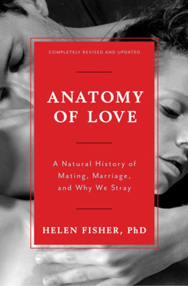 'Anatomy of Love' by Helen Fisher