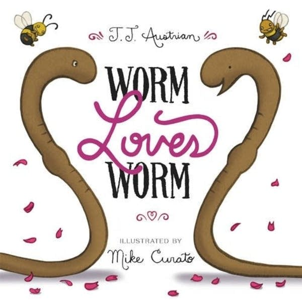 'Worm Loves Worm'