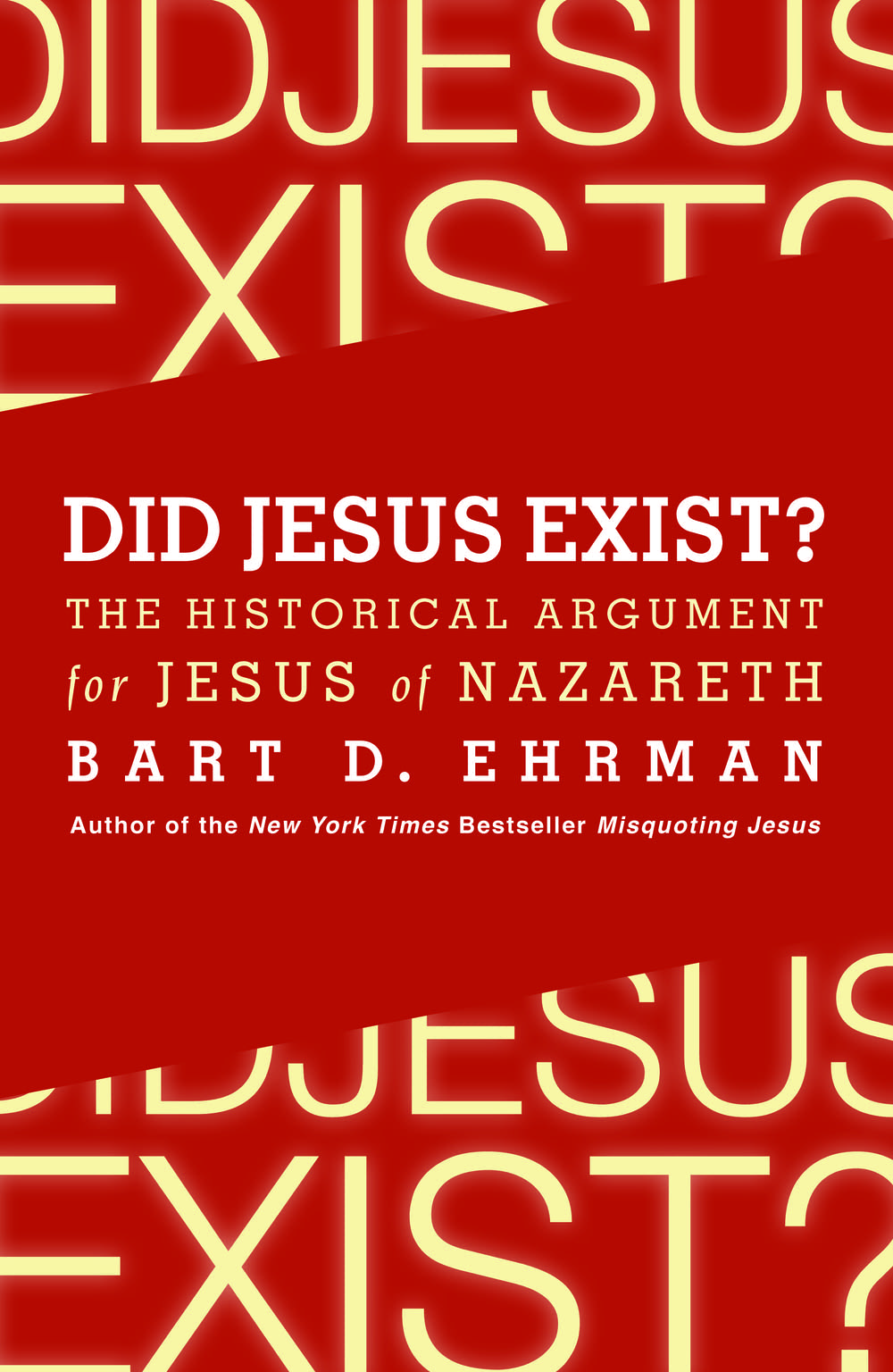 'Did Jesus Exist?' by Bart Ehrman