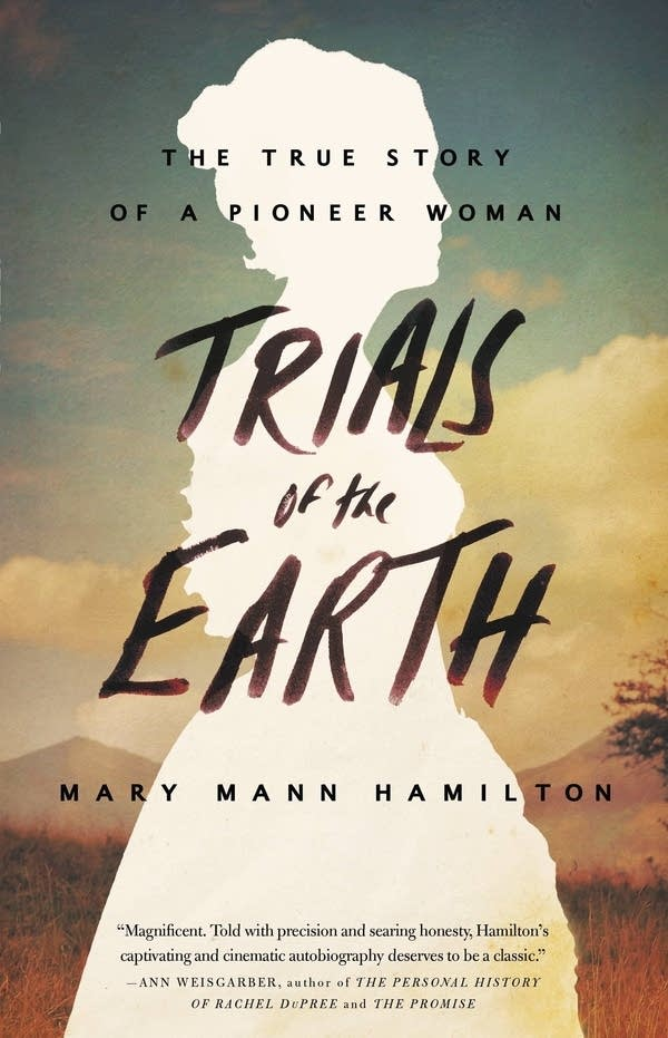 'Trials of the Earth' by Mary Mann Hamilton