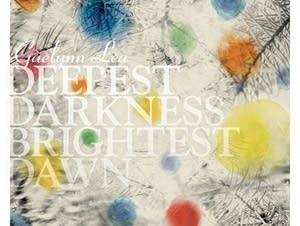 Gaelynn Lea, 'Deepest Darkness, Brightest Dawn'