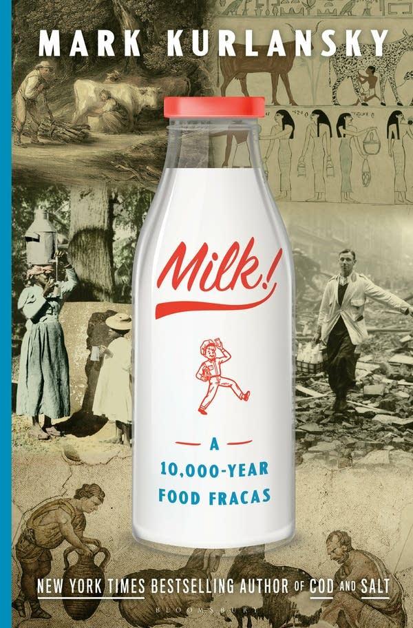 'Milk!' by Mark Kurlansky